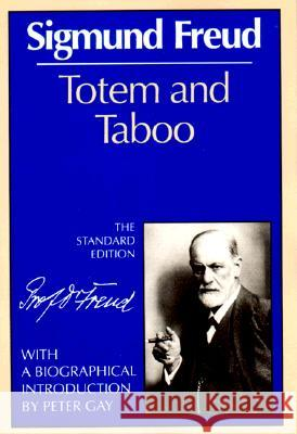 Totem and Taboo Sigmund Freud James Strachey 9780393001433