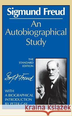 An Autobiographical Study Sigmund Freud James Strachey Peter Gay 9780393001464 W. W. Norton & Company