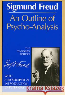 Outline of Psycho-Analysis Sigmund Freud James Strachey 9780393001518