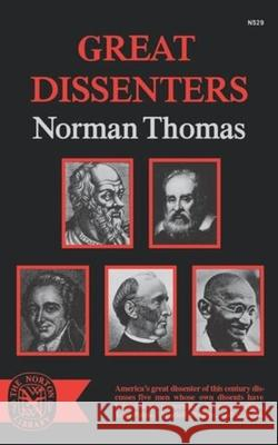 Great Dissenters Norman Thomas 9780393005295