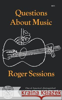 Questions about Music Roger Sessions 9780393005714