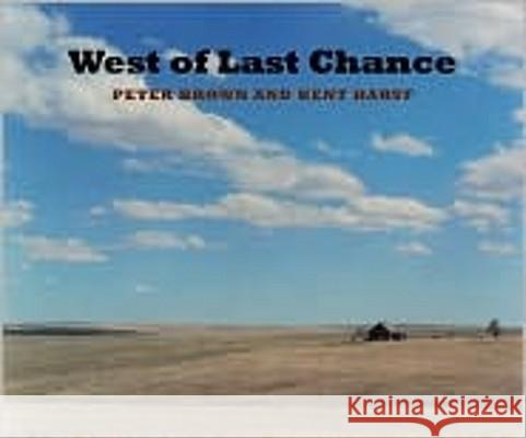 West of Last Chance Peter Brown Kent Haruf 9780393065725