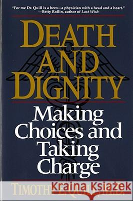 Death & Dignity Timothy E. Quill Quill 9780393311402