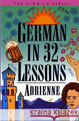 German in 32 Lessons Adrienne 9780393314977