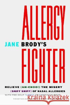 Jane Brody's Allergy Fighter Jane E. Brody 9780393316353