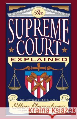 The Supreme Court Explained Ellen Greenberg 9780393316384