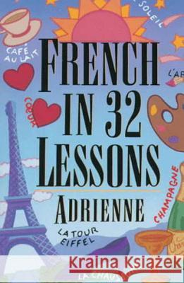 French in 32 Lessons Adrienne 9780393316476