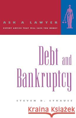 Debt and Bankruptcy Steven D. Strauss 9780393317312