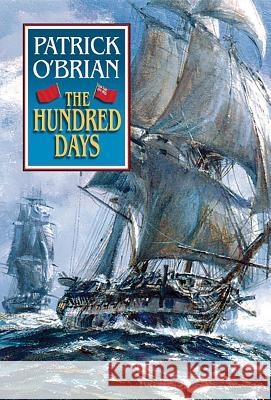The Hundred Days Patrick O'Brian 9780393319798