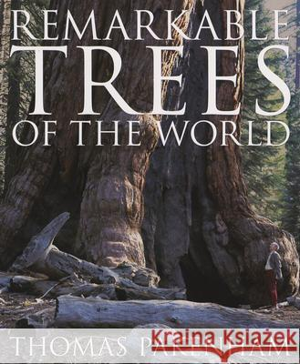 Remarkable Trees of the World Thomas Pakenham 9780393325294