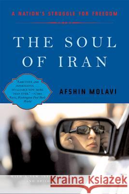 The Soul of Iran: A Nation's Journey to Freedom Afshin Molavi 9780393325973