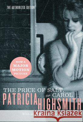 The Price of Salt, or Carol Patricia Highsmith 9780393325997