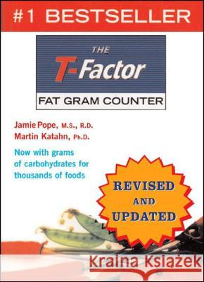 The T-Factor Fat Gram Counter Jamie Pope Martin Katahn 9780393326727