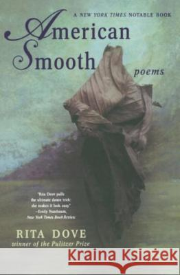 American Smooth : Poems Rita Dove 9780393327441
