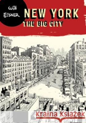 New York: The Big City Will Eisner 9780393328059