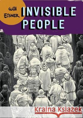 Invisible People Will Eisner 9780393328097