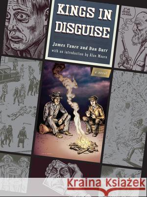 Kings in Disguise James Vance Dan Burr Alan Moore 9780393328486