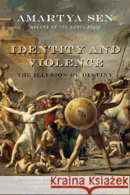 Identity and Violence: The Illusion of Destiny Amartya Sen 9780393329292