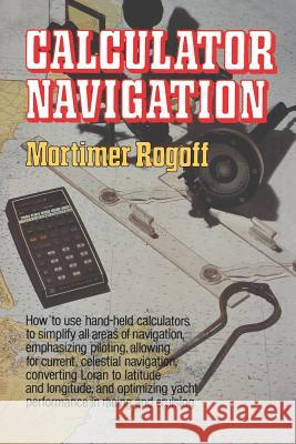 Calculator Navigation Mortimer Rogoff 9780393331691