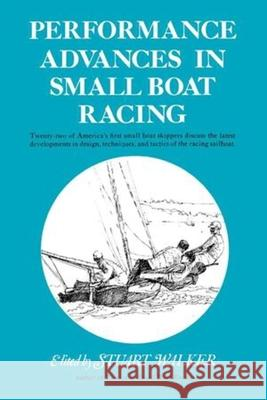 Performance Advances in Small Boat Racing Stuart H. Walker 9780393331868