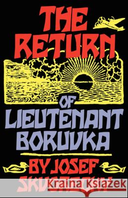 The Return of Lieutenant Boruvka Josef Skvorecky 9780393332926