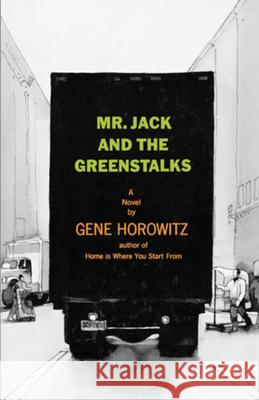 Mr Jack and the Greenstalks : A Novel Gene Horowitz 9780393333800