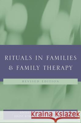 Rituals in Families and Family Therapy Evan Imber-Black Janine Roberts Richard A. Whiting 9780393704150