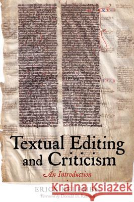 Textual Editing and Criticism: An Introduction Erick Kelemen Donald H. Reiman 9780393929423