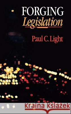 Forging Legislation Paul C. Light 9780393960716