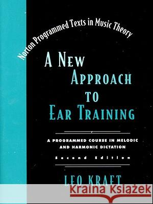 A New Approach to Ear Training Kraft 9780393974126