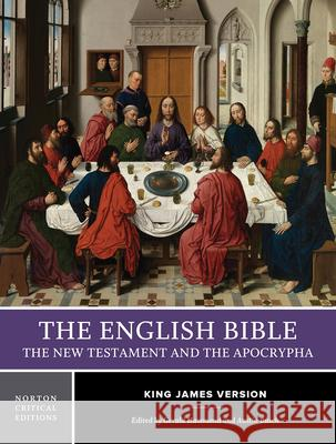 English Bible Volume 2-KJV-New Testament and Apocrypha Austin Busch Gerald Hammond 9780393975079