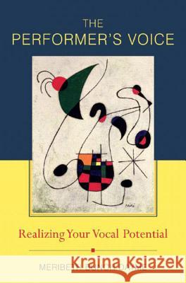 The Performer's Voice: Realizing Your Vocal Potential Meribeth Bunch Dayme 9780393979930