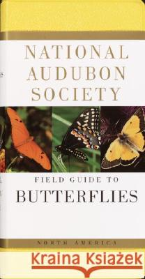 National Audubon Society Field Guide to North American Butterflies Robert Michael Pyle 9780394519142