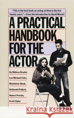 A Practical Handbook for the Actor Melissa Bruder 9780394744124