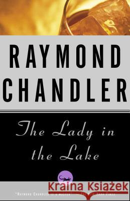 The Lady in the Lake Raymond Chandler 9780394758251 Vintage Books USA