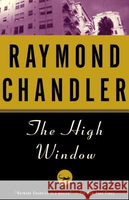 The High Window Raymond Chandler 9780394758268 Vintage Books USA