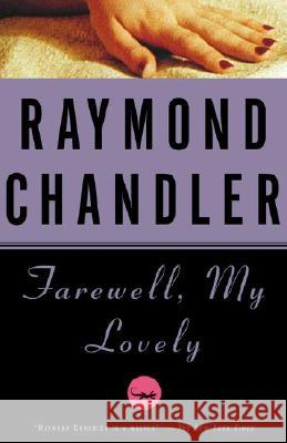 Farewell, My Lovely Raymond Chandler 9780394758275 Vintage Books USA