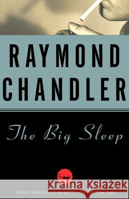 The Big Sleep Raymond Chandler 9780394758282 Vintage Books USA