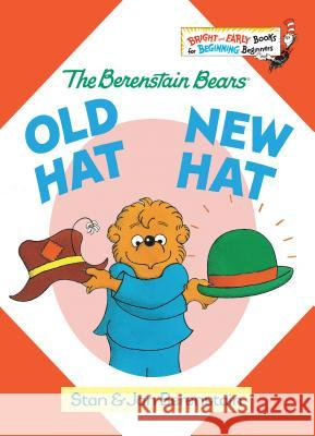Old Hat New Hat Stan Berenstain Jan Berenstain 9780394806693