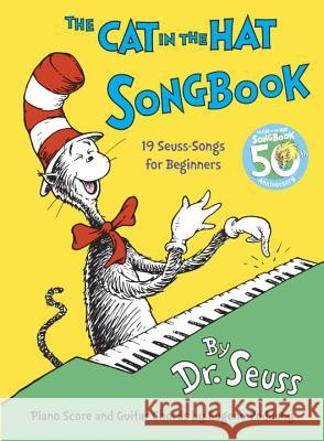 The Cat in the Hat Songbook: 50th Anniversary Edition Dr Seuss                                 Eugene Poddany 9780394816951