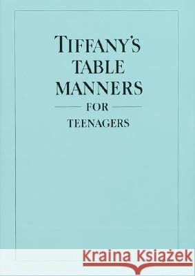 Tiffany's Table Manners for Teenagers Walter Hoving Joe Eula 9780394828770