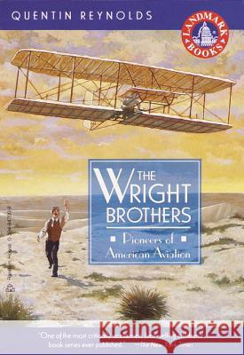 The Wright Brothers Quentin Reynolds 9780394847009