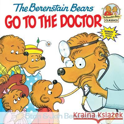 The Berenstain Bears Go to the Doctor Stan Berenstain Jan Berenstain 9780394848358