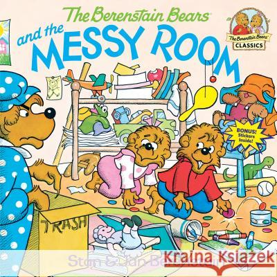 The Berenstain Bears and the Messy Room Stan Berenstain Jan Berenstain Sharon Lerner 9780394856391