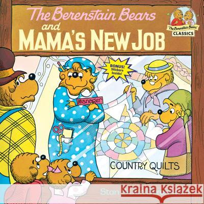The Berenstain Bears and Mama's New Job Stan Berenstain Jan Berenstain Jan Berenstain 9780394868813