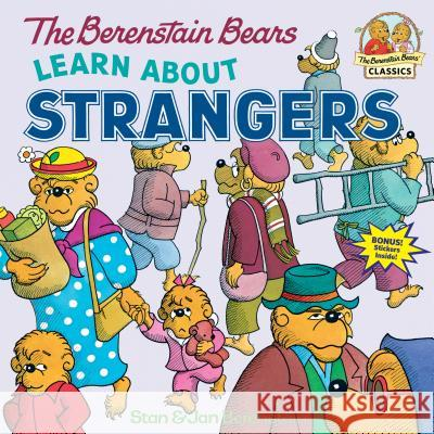 The Berenstain Bears Learn about Strangers Stan Berenstain Jan Berenstain 9780394873343
