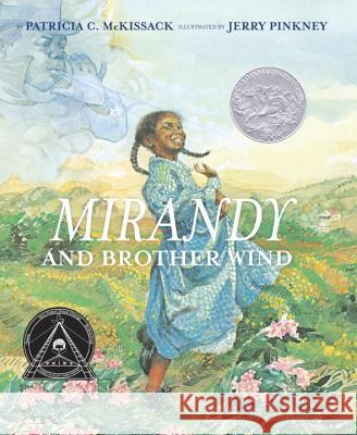 Mirandy and Brother Wind Patricia C. McKissack Jerry Pinkney 9780394887654
