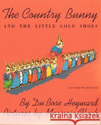 The Country Bunny and the Little Gold Shoes Dubose Heyward Marjorie Flack 9780395185575