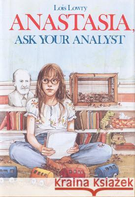 Anastasia, Ask Your Analyst Lois Lowry 9780395360118