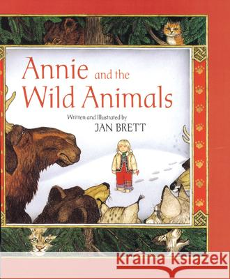 Annie and the Wild Animals Jan Brett Jan Brett 9780395510063